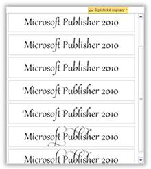 Niektoré zo štýlov písma v programe Publisher 2010